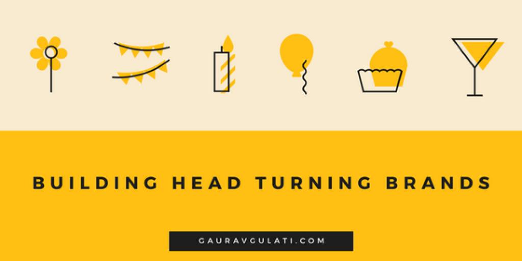 Building Head Turning Brand