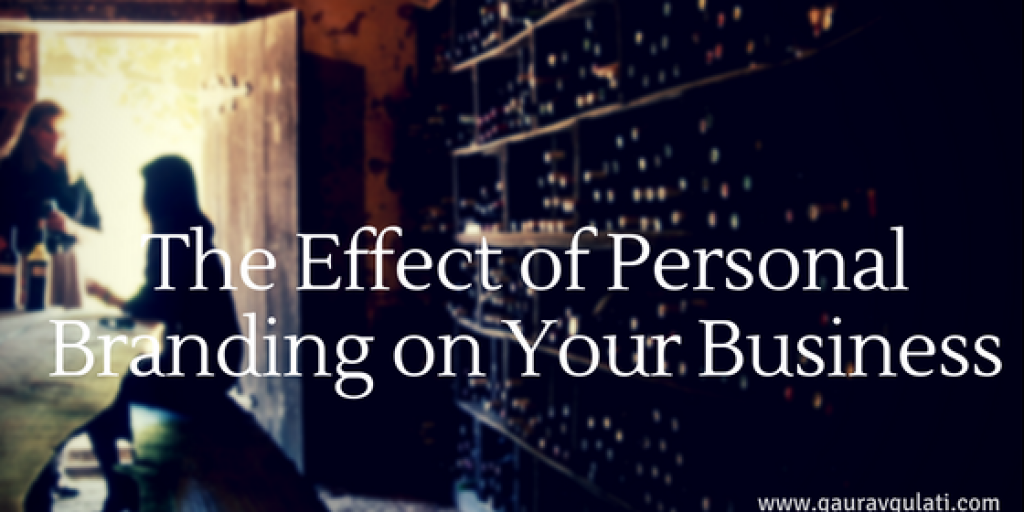 The Effect of Personal Branding on Your Business