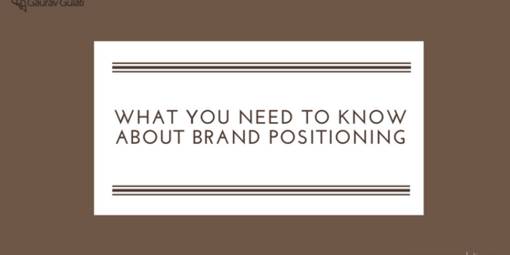 What You Need to Know About Brand Positioning